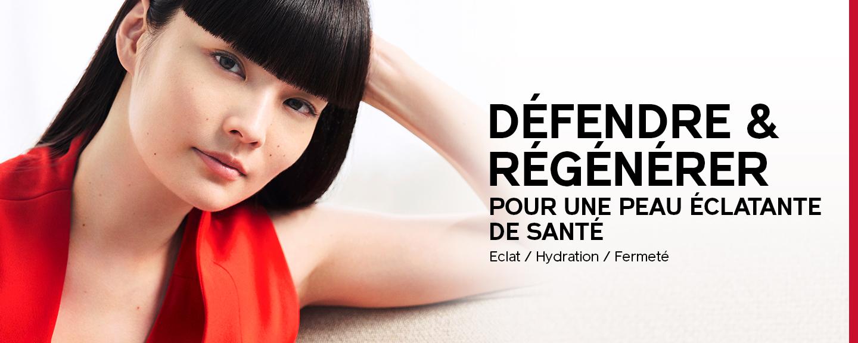 DÉFENDRE & RÉGÉNÉRER Pour une peau éclatante de santé Eclat / Hydratation / Fermeté